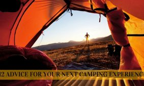 12 Advice for Your Next Camping Experience