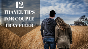12 Travel Tips for Couple Traveller