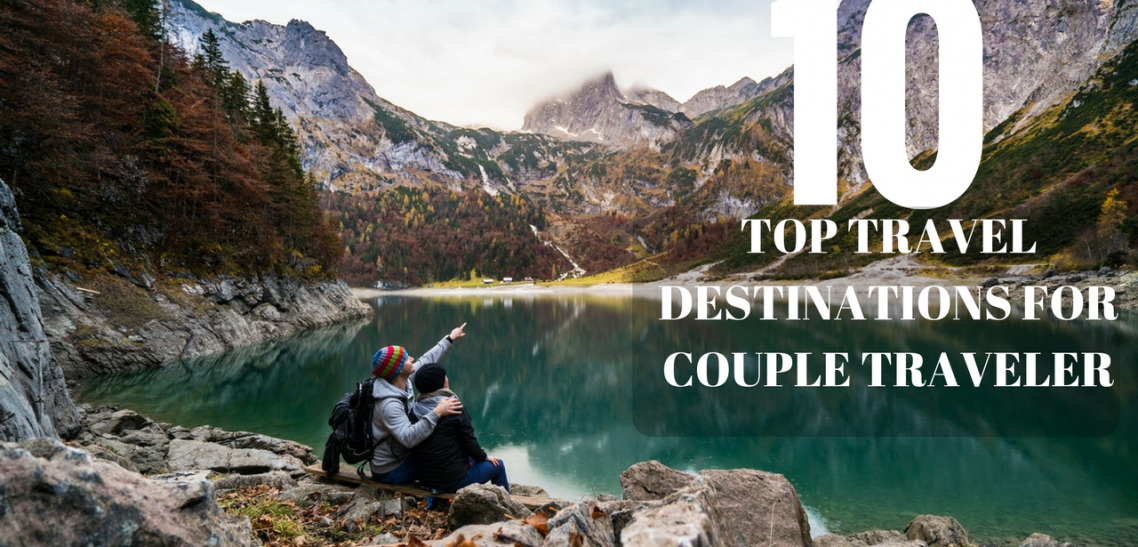 10 Top Travel Destination For Couple